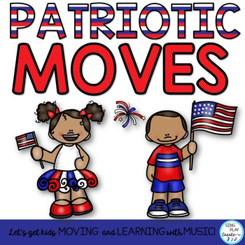 Creative Movement Patriotic Themed Activities