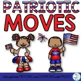 Patriotic Creative Movement Activities K-6