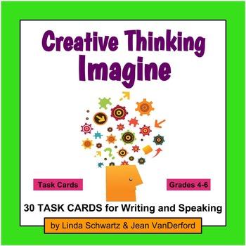 CREATIVE THINKING: IMAGINE TASK CARDS