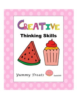 Creative Thinking Skills: Yummy Treats
