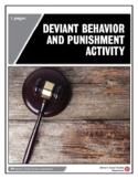 Deviant Behavior and Punishment Activity