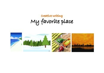 Creative Writing - My Favorite Place (US spelling)
