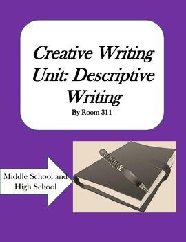 Creative Writing Unit: Descriptive Writing