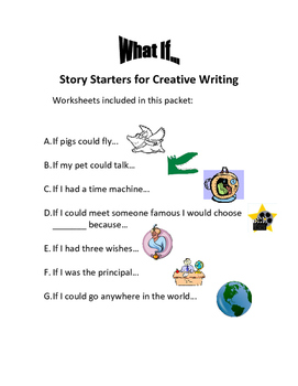 """Creative Writing - """"What If..."""" Packet of 7 Story Starter"""