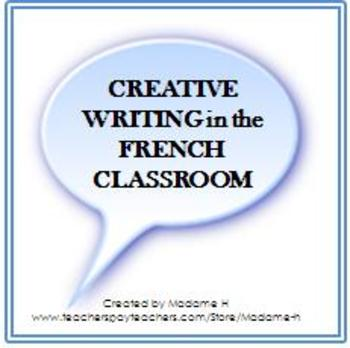 Creative Writing in the French Classroom