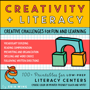 Creativity and Literacy: Printables for Low-Prep Centers