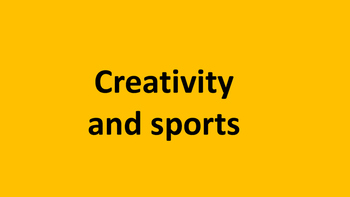 Creativity and sports