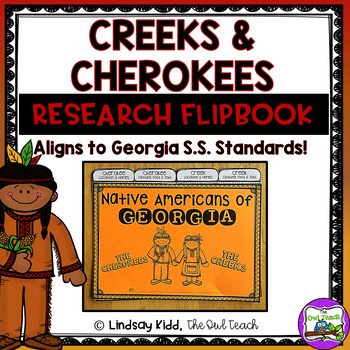 Creeks and Cherokees:  Native Americans of Georgia Flipbook