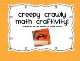 Creepy Crawly Math Craftivity!