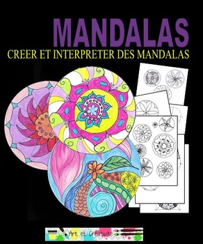Créer et interpréter des MANDALAS