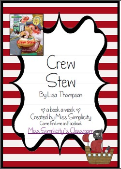 Crew Stew (pirate theme book)  ~ A week of reading activities