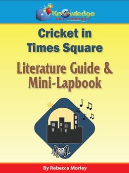 Cricket in Times Square Literature Guide & Mini-Lapbook