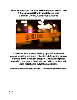 Crime Scenes and the Professionals Who Work Them; A Classr