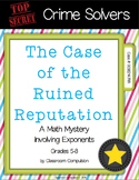 Crime Solvers: The Case of the Ruined Reputation (Exponents)