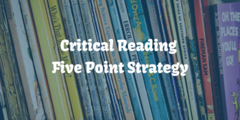 Critical Reading 5 Point Strategy
