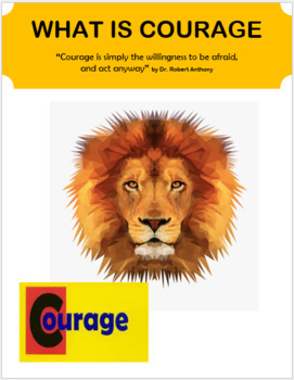 "Critical Thinking ""What is Courage"" lesson plan and 2 activities"