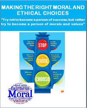 """Critical Thinking """"Making the Right Moral and Ethical Choices"""""""