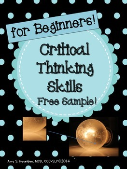 Critical Thinking Skills for Beginners:  Free Sample!