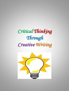Critical Thinking Through Creative Writing