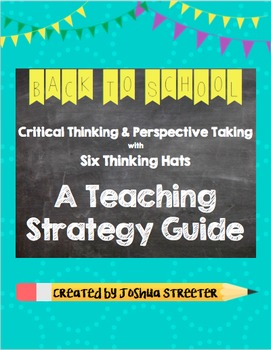 Critical Thinking and Perspective Taking with Six Hats of