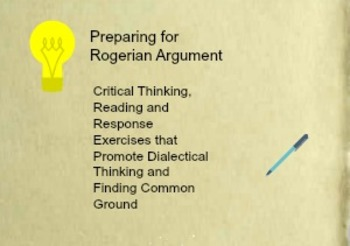 Critical Thinking and Reading to Prepare for Rogerian Argument
