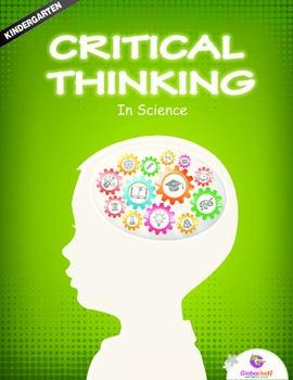 Critical Thinking in Science Workbook - Kindergarten