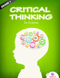 Critical Thinking in Science Workbook - 1st Grade
