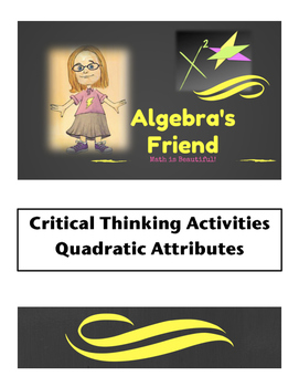 Critical Thinking with Quadratic Attributes - 4 ACTIVITIES