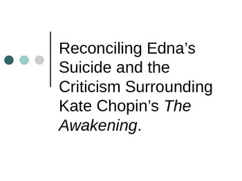 Criticisms Surrounding Edna's Suicide in The Awakening by