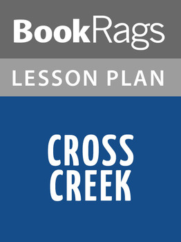 Cross Creek Lesson Plans