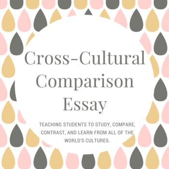Cross Cultural Comparison Essay Assignment