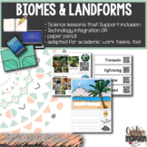 Biomes, Landforms and Weather- Science for Special Educati