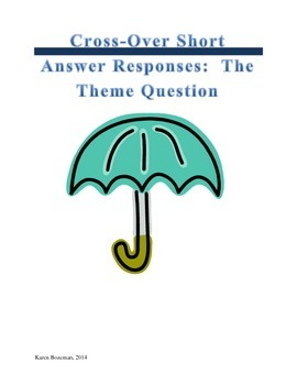 Cross-Over Short Answer Responses: The Theme Question