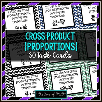 Cross Product Property (Proportions): 30 Task Cards **QR C