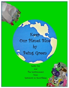 Cross-curriculum Unit for Earth Day & Every Day for K-3