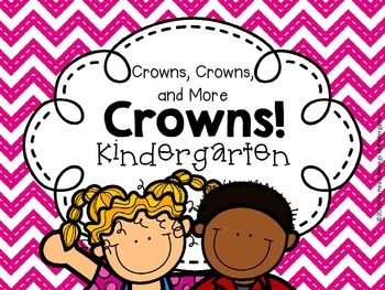 Crowns for KINDERGARTEN (First Week of School - Back to School)