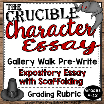 Crucible Character Essay with Scaffolding