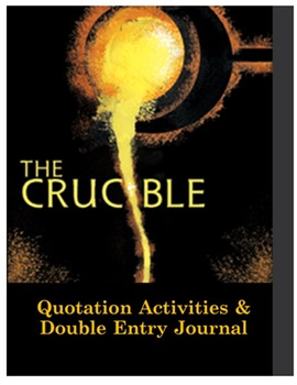 Crucible Quotation Activities & Double-Entry Journal