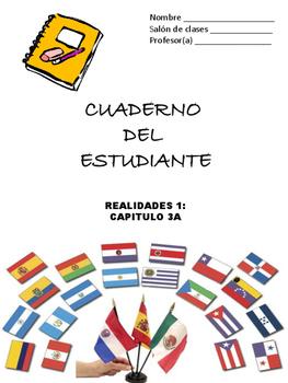 Cuaderno Del Estudiante - Realidades 1, Chapter 3A