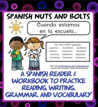 Cuando estamos en la escuela: A Spanish verb workbook/reader