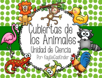 Cubiertas de las Animales: Animal Body Coverings