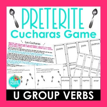 ¡Cucharas! Spoons Game for Irregular Preterite U Group Verbs