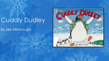 Cuddly Dudley by Alborough, Text Talk Collaborative Conversations