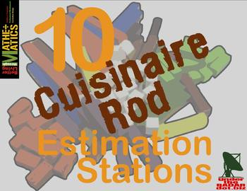 Cuisenaire Rod Estimation Stations: Set of 10 with Data &