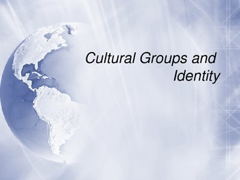 Cultural Groups and Identity (Professional Development Pre