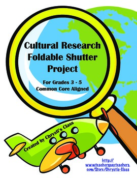 Cultural Research Shutter Book Foldable Project:  CCSS Aligned