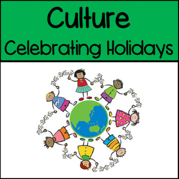 Culture: Celebrating Holidays