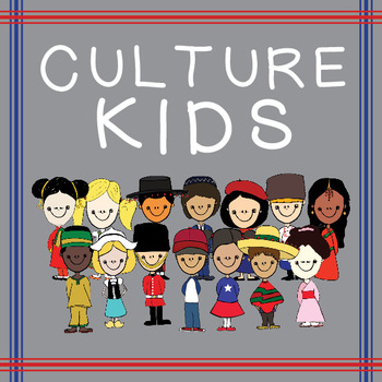 Culture Kids from Around the World!