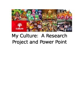 Culture:  My Own and A Power Point