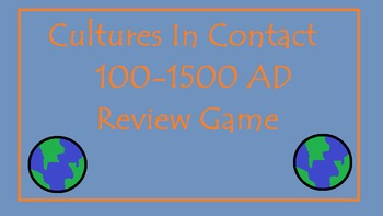Cultures in Contact 100-1500 Review Game